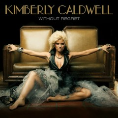 Without Regret - Kimberly Caldwell