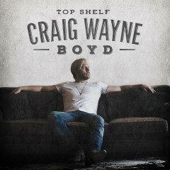 Top Shelf - Craig Wayne Boyd
