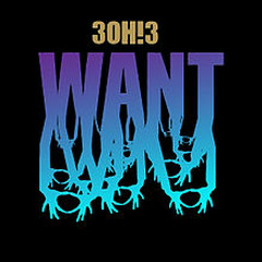Want (Deluxe Edition) - 3OH!3