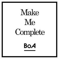 Make Me Complete (Japanese) - BoA