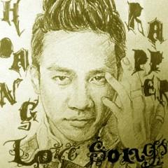 Love Songs - Hoàng Rapper