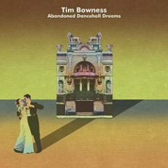 Abandoned Dancehall Dreams (CD1) - Tim Bowness