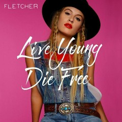 Live Young Die Free (Single)