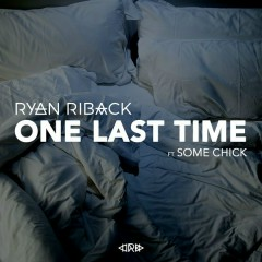 One Last Time (Single) - Ryan Riback
