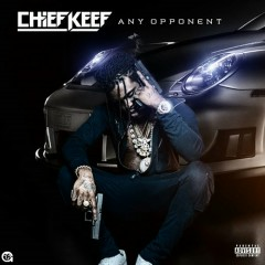 Any Opponent - Chief Keef