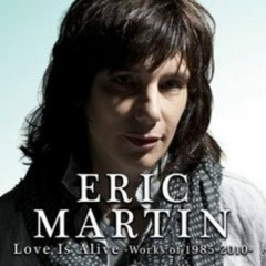 Love Is Alive - Works Of 1985-2010 - Eric Martin