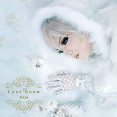 Last Snow (Limited Edition) - Kaya