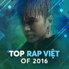 Nhạc Rap Việt Nổi Bật 2016