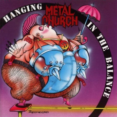 Hanging In The Balance - Metal Church