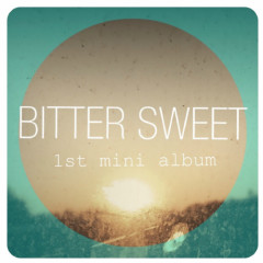 Bitter Sweet (1st Mini Album)