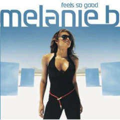 Feels So Good (Single) - Melanie B