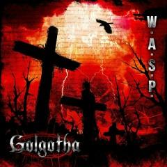 Golgotha - W.A.S.P.