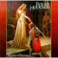 Rites Of Passage - Roger Hodgson