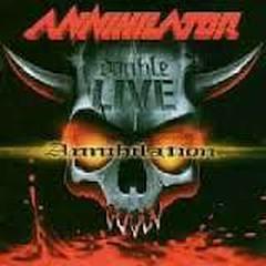 Double Live Annihilation (CD1) - Annihilator