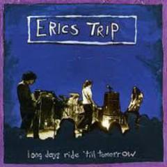 Long Days Ride Til Tomorrow (CD1) - Eric's Trip