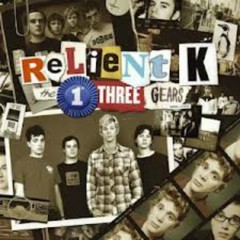 The First Three Gears (CD2) - Relient K