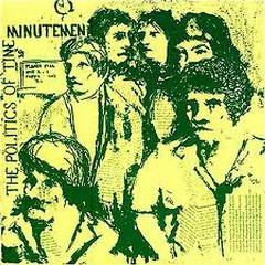 The Politics of Time (CD2) - Minutemen