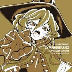 Senki Zesshou Symphogear GX Character Song 8 - Carol Malus Dienheim
