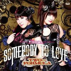 Somebody to love - TWO-FORMULA