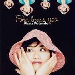 She Loves You - Misato Watanabe
