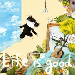 Life Is Good (Single) - Zitten