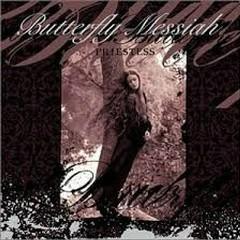 Priestess - Butterfly Messiah