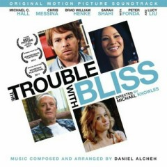 The Trouble With Bliss OST - Pt.2