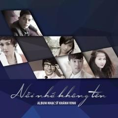 Nỗi Nhớ Không Tên (Album NS Khánh Vinh)