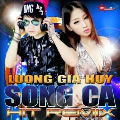 Song Ca Hit Remix 2015 - Lương Gia Huy