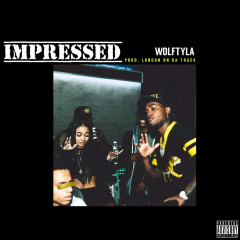 Impressed (Single) - Wolftyla