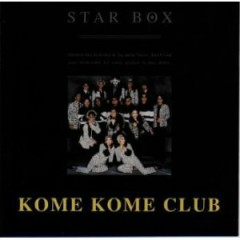STAR BOX  - Kome Kome Club