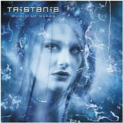 World Of Glass - Tristania