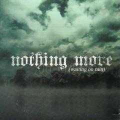 Waiting On Rain - EP - Nothing More