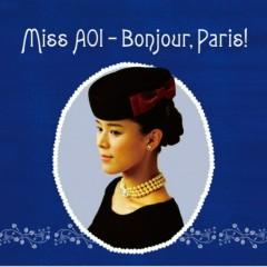 Miss AOI - Bonjour, Paris! - Teshima Aoi