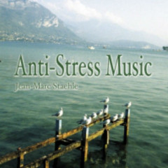 Anti-Stress Music   - Jean-Marc Staehle