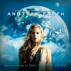 Another Earth OST - Fall On Your Sword