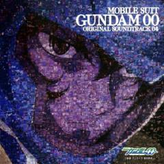 Mobile Suit Gundam 00 Original Soundtrack 04
