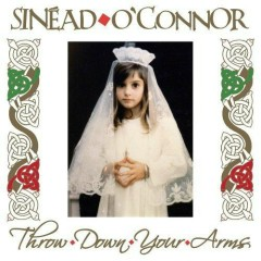 Throw Down Your Arms - Sinéad O'Connor