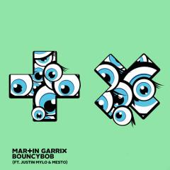 Bouncybob (Single) - Martin Garrix, Justin Mylo, Mesto