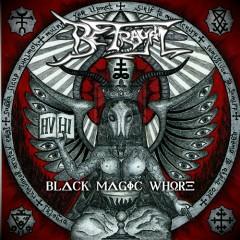 Black Magic Whore