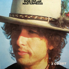Masterpieces (CD1) - Bob Dylan