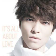以爱之名 (爱的典藏版) (Disc 1) / It's All About Love (Love Collection)