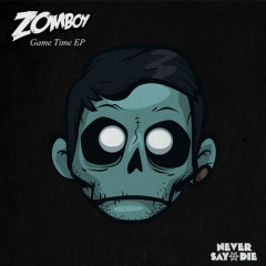 Game Time EP - Zomboy
