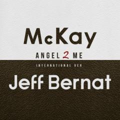 Angel 2 Me (International Ver.) - McKay