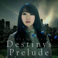 Destiny's Prelude - Nana Mizuki