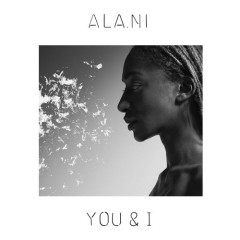 You & I - ALA.NI