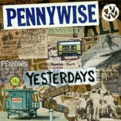Yesterdays - Pennywise