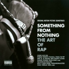 Something From Nothing: The Art of Rap OST - Pt.2