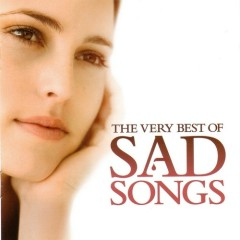 The Very Best Of Sad Songs