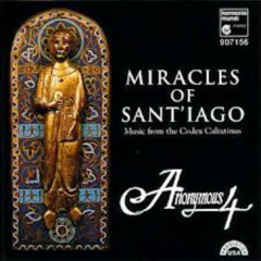 Miracles Of Sant'Iago (CD2) - Anonymous 4